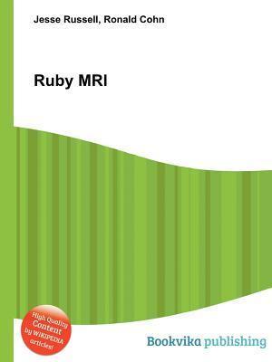 Ruby MRI  by  Jesse Russell