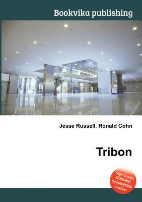 Tribon  by  Jesse Russell