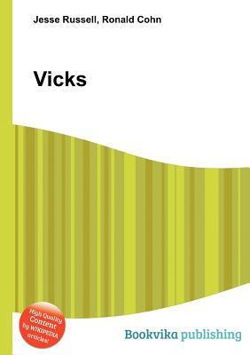 Vicks  by  Jesse Russell