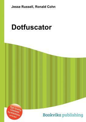 Dotfuscator  by  Jesse Russell