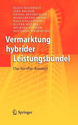 Vermarktung Hybrider Leistungsbundel: Das Servpay-Konzept  by  Klaus Backhaus