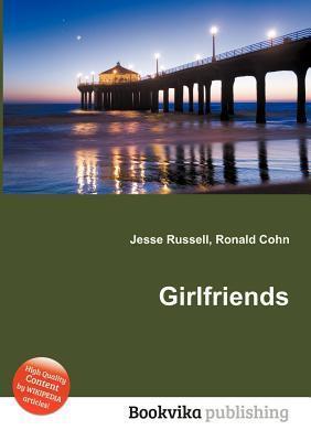 Girlfriends Jesse Russell