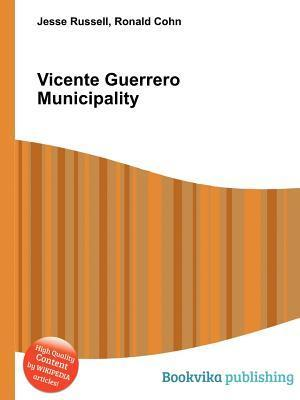 Vicente Guerrero Municipality  by  Jesse Russell