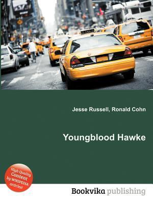 Youngblood Hawke Jesse Russell