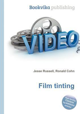 Film Tinting Jesse Russell