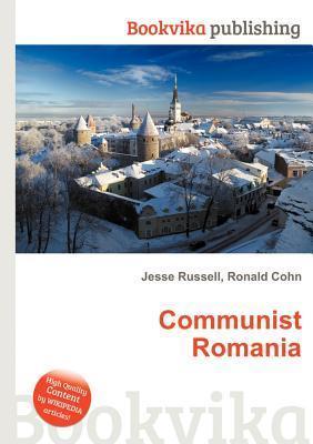 Communist Romania Jesse Russell