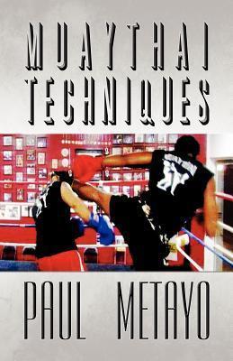 Muaythai Techniques Paul Metayo