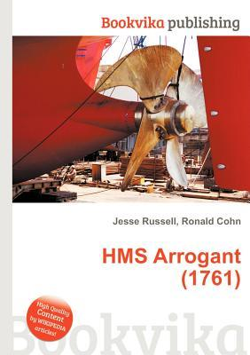 HMS Arrogant (1761)  by  Jesse Russell