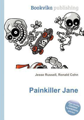 Painkiller Jane  by  Jesse Russell