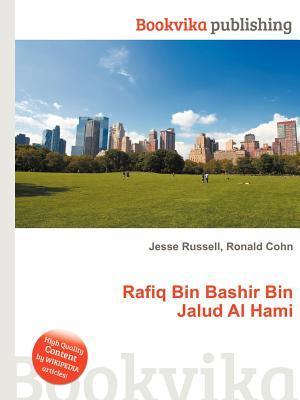 Rafiq Bin Bashir Bin Jalud Al Hami Jesse Russell