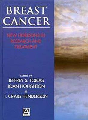 Breast Cancer: New Horizons In Research And Treatment  by  Jeffrey M. Tobias