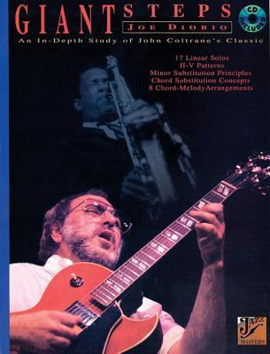 Joe Diorio -- Giant Steps: An In-Depth Study of John Coltranes Classic, Book & CD [With CD]  by  Joe Diorio