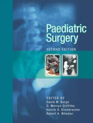 Paediatric Surgery  by  David M. Burge
