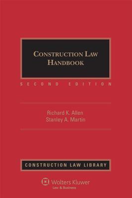 Construction Law Handbook 2 Volume Set Richard K. Allen