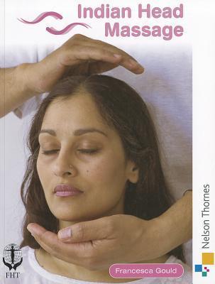 Indian Head Massage Francesca Gould
