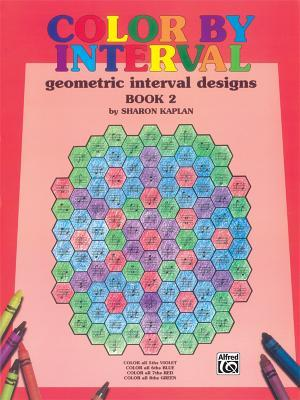 Color  by  Interval, Bk 2: Geometric Interval Designs by Sharon Kaplan
