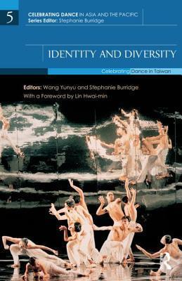 Identity and Diversity: Celebrating Dance in Taiwan Wang Yunyu