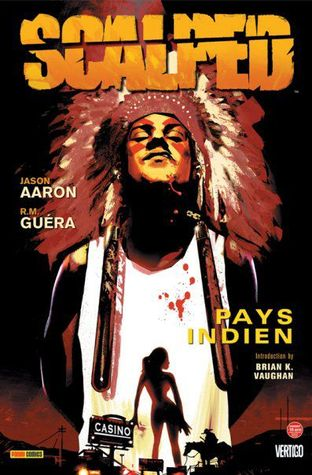 Scalped 1, Pays indien  by  Jason Aaron