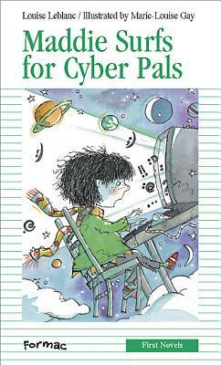 Maddie Surfs For Cyber Pals  by  Louise Leblanc