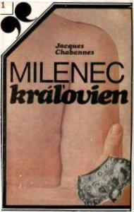 Milenec kráľovien Jacques Chabannes