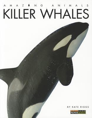 Killer Whales Kate Riggs