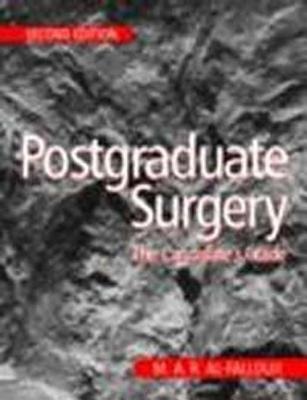 Postgraduate Surgery: The Candidates Guide  by  M.A.R. Al-Fallouji