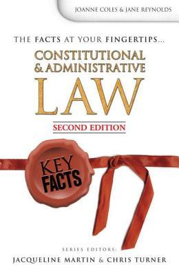 Key Cases: Constitutional and Administrative Law Joanne Coles