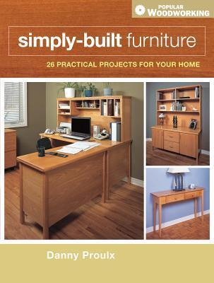 Simply-Built Furniture Danny Proulx