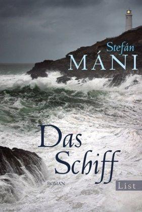 Das Schiff  by  Stefán Máni