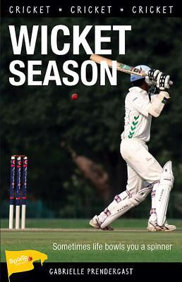 Wicket Season  by  Gabrielle Prendergast