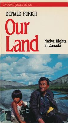 The Inuit And Their Land: The Story Of Nunavut Donald Purich