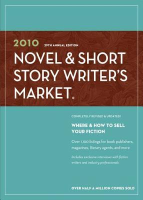 2010 Novel & Short Story Writers Market  by  Alice Pope