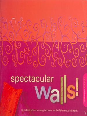 Spectacular Walls!  by  Jeannine Dostal