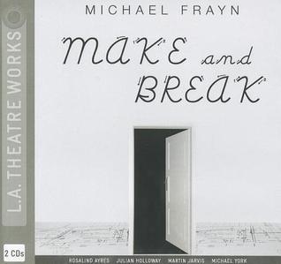 Make and Break Michael Frayn