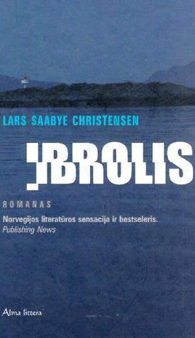 I̢brolis: romanas  by  Lars Saabye Christensen