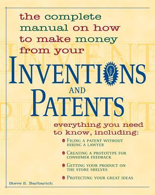 Inventions and Patents  by  Steve S Barbarich