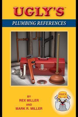 Uglys Plumbing References  by  Rex  Miller