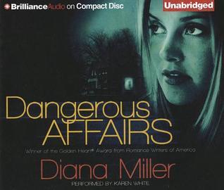 Dangerous Affairs Diana  Miller