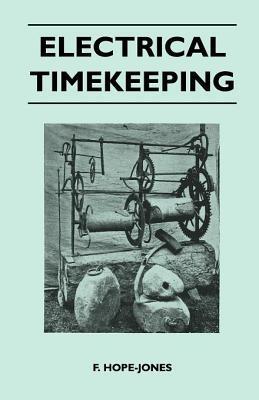 Electrical Timekeeping F Hope-Jones