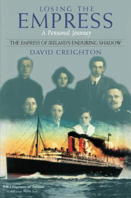 Losing the Empress: A Personal Journey David Creighton