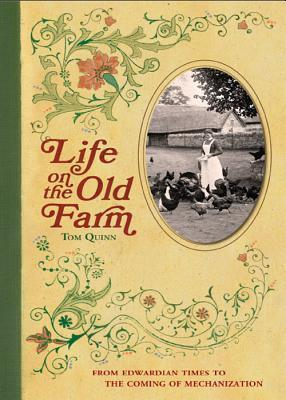 Life on the Old Farm Editors of David & Charles Publishers