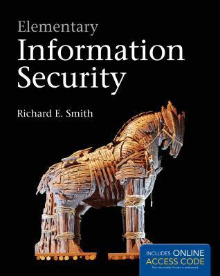 Elementary Information Security  by  Richard E. Smith