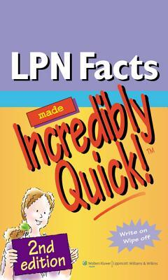LPN Facts Made Incredibly Quick! Lippincott  Williams