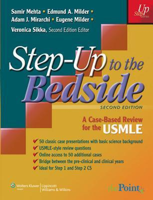 Step-Up to the Bedside: A Case-Based Review for the USMLE Samir Mehta