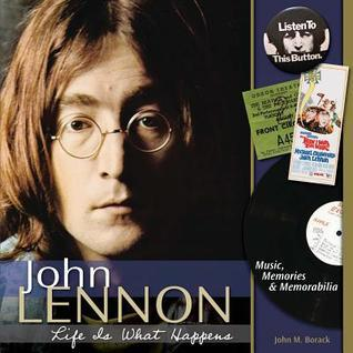 John Lennon: Music, Memories, and Memorabilia  by  John Borack