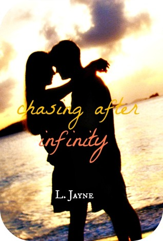 Chasing After Infinity L. Jayne