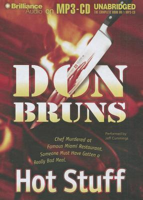 Hot Stuff: A Novel  by  Don Bruns