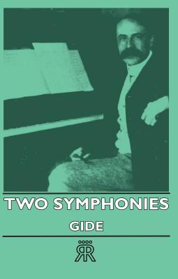 Two Symphonies Gide