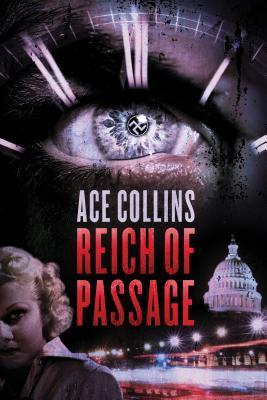 Reich of Passage  by  Ace Collins