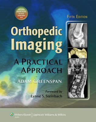 Orthopedic Imaging: A Practical Approach  by  Adam Greenspan